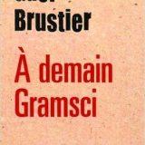 Gramsci est vivant [PM]