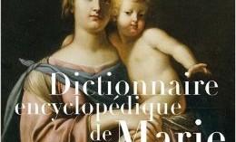Un indispensable dictionnaire sur Marie
