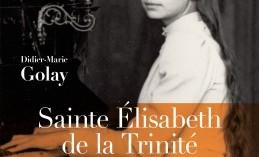 Sainte Élisabeth de la Trinité à l'honneur