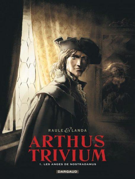 Les_Anges_de_Nostradamus_Arthus_Trivium_tome_1