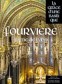 La grâce d'une Basilique : Fourvières