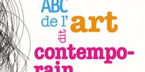ABC de l'art dit contemporain - Politique Magazine