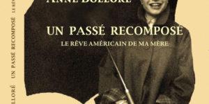 Un passé recomposé, le rêve américain de ma mère - Politique Magazine