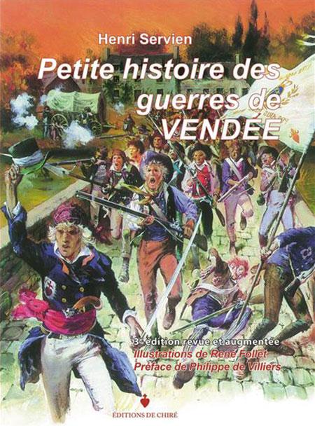 Petite histoire des guerres de Vendée - Politique Magazine
